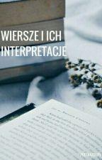 Wiersze I Ich Interpretacje  by poetkaZdupy