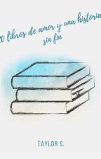 20 libros de amor y una historia sin fin by Forevertaylorsusy13