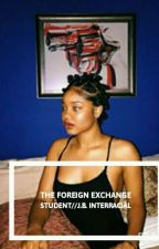 The Foreign Exchange Student  by ImanaJunior