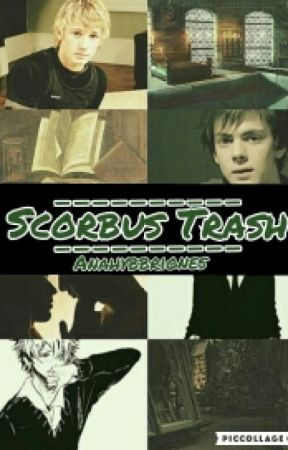 💚 Scorbus Trash 💚 by AnahyBBriones
