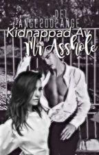 Kidnappad av Mr Asshole by Ange2002Ange