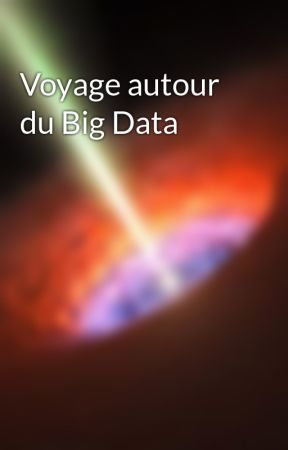 Voyage autour du Big Data by whitevador