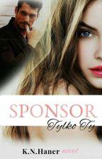 Sponsor. Tylko Ty (#2) by KnHaner