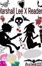 Marshall Lee X Reader by jj_11107