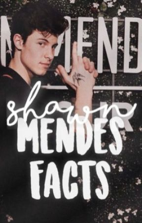 Shawn Mendes Facts by bluemxndes