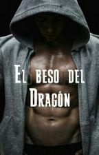 El Beso del Dragón / Adaptación L.S. / by maricalisaya
