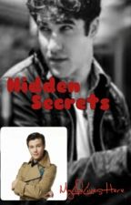 Hidden Secrets{BadBoyBlaine} by MyLifeLivesHere