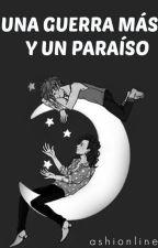 Una guerra más y un paraíso » Larry Stylinson [OS] by ashionline