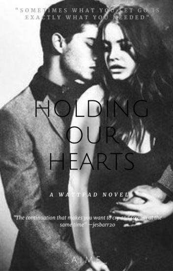 Holding Our Hearts