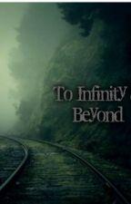 To Infinity & Beyond by _DarkInside_