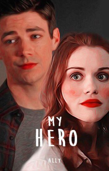 My Hero || Flash || Livro 2 (Em edição)
