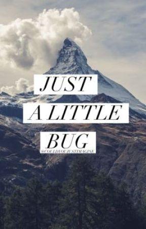 Just A Little Bug by n-baku