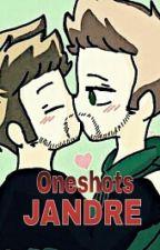 Jandre Oneshots by Esmi_schreibt