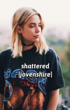 Shattered (Joshua Ovenshire/ Jovenshire)  by AllTimeSmosher