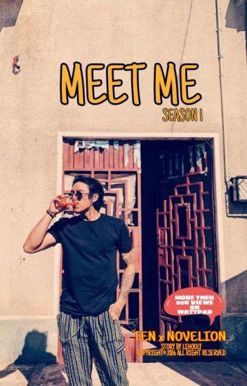 Meet Me Season 1 ✔ (Sudah Diterbitkan)