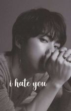 I Hate You «Troyler» by LxtsGirl