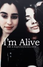 I'm Alive | Fifth Harmony - Camren Fanfiction by swanqueenislife