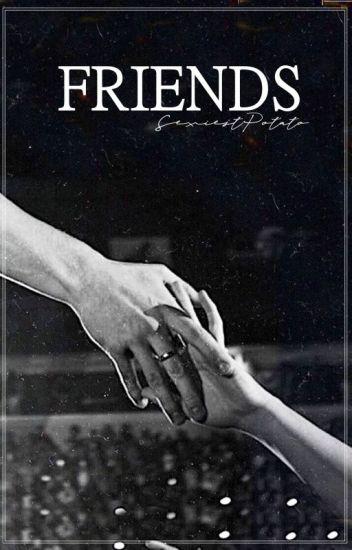 Friends (S.M)