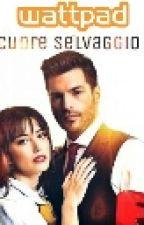 Cuore Selvaggio by parole_in_circolo