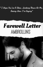 Farewell Letter by UndisputedLunatic