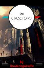 The Creators by wanderingintraffic