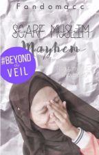 Scarf Muslim Mayhem  by Fandomacc