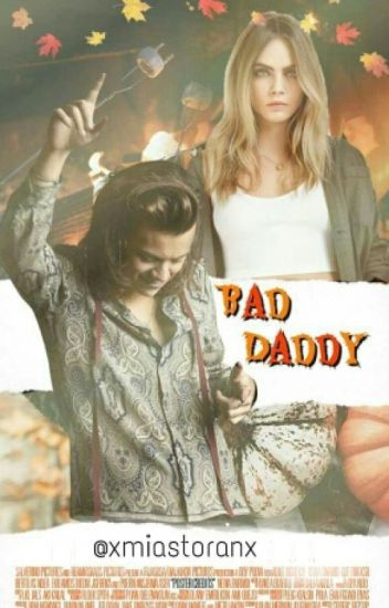 Bad Daddy || H.S ||