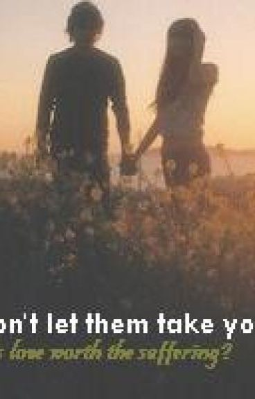 Don't Let Them Take You