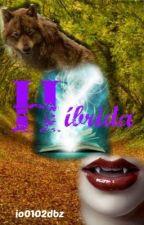 Híbrida by io0102dbz