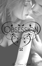 Obsession by Douce-Lilith
