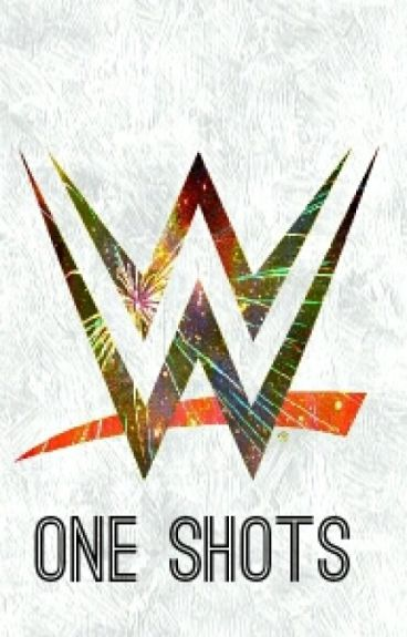 WWE One Shots «Book One»