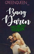 Bang Daren : [Save Me] by Greenqueen_