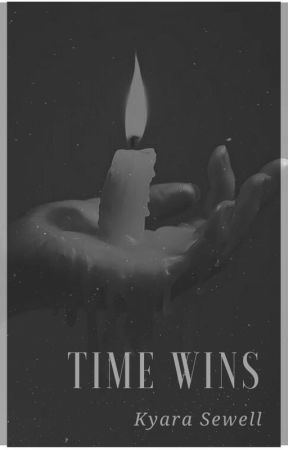 TIME WINS by -itsmebITCH-