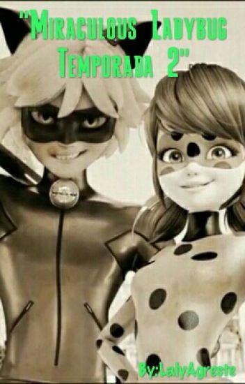 Prodigiosa Las Aventuras De Ladybug Temporada 2