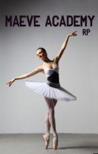 Maeve Academy RP by Grace-Grey