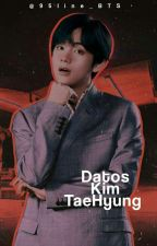 TAEHYUNG DATOS ♡ by Jiminoly_Kookie