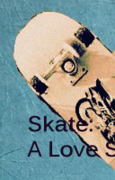 Skate: A Love Story
