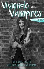 Viviendo con Vampiros by FaJu-Co17