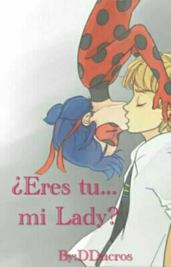 (Completa) ¿Eres Tu... My Lady? Lemon  [+18]