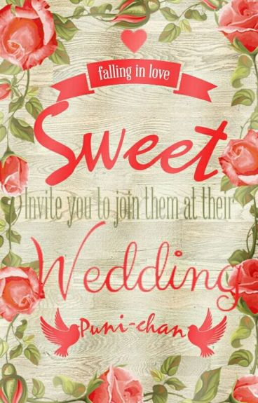Sweet wedding (RiLen)
