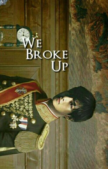 We Broke Up ✔ Taehyung