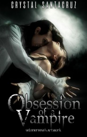 Obsession of a Vampire