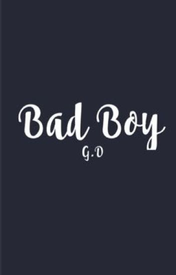 bad boy - g.d