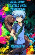 Azul Como El Cielo 2nda temporada  (NagisaxTu) by Todoroki-chan