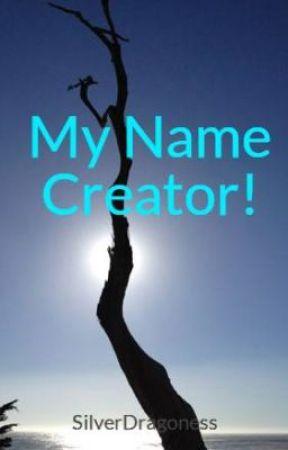 My Name Creator