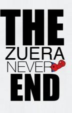 THE ZUERA NEVER ENDS by iZombiereallife22