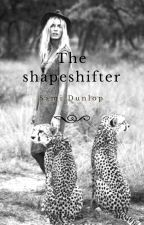 The shapeshifter by saphira2002