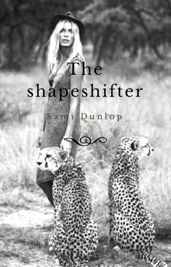 The shapeshifter (editing)