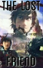 The Lost Friend - hiccup x reader story by Almahdz647