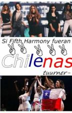 Si Fifth Harmony Fueran Chilenas by tuurner-